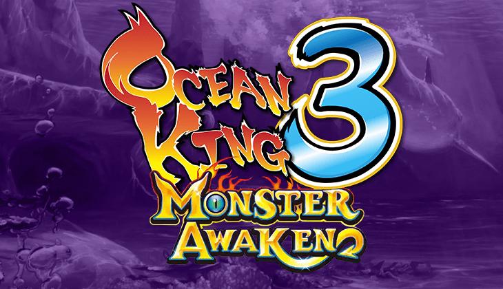 เกมยิงปลา-OCEAN KING 3 MONSTER AWAKEN